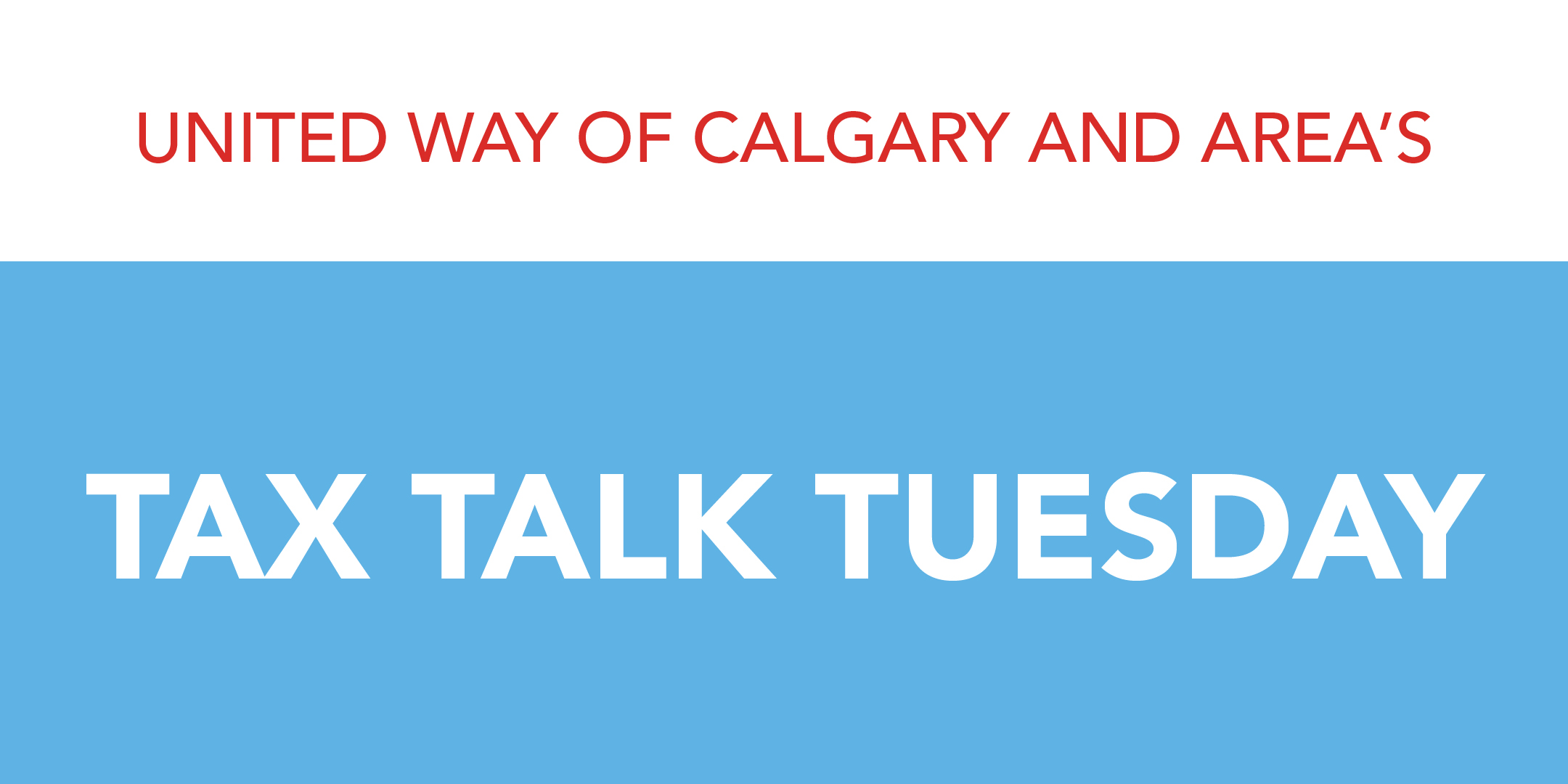 United Way of Calgary and Area's Tax Talk Tuesday