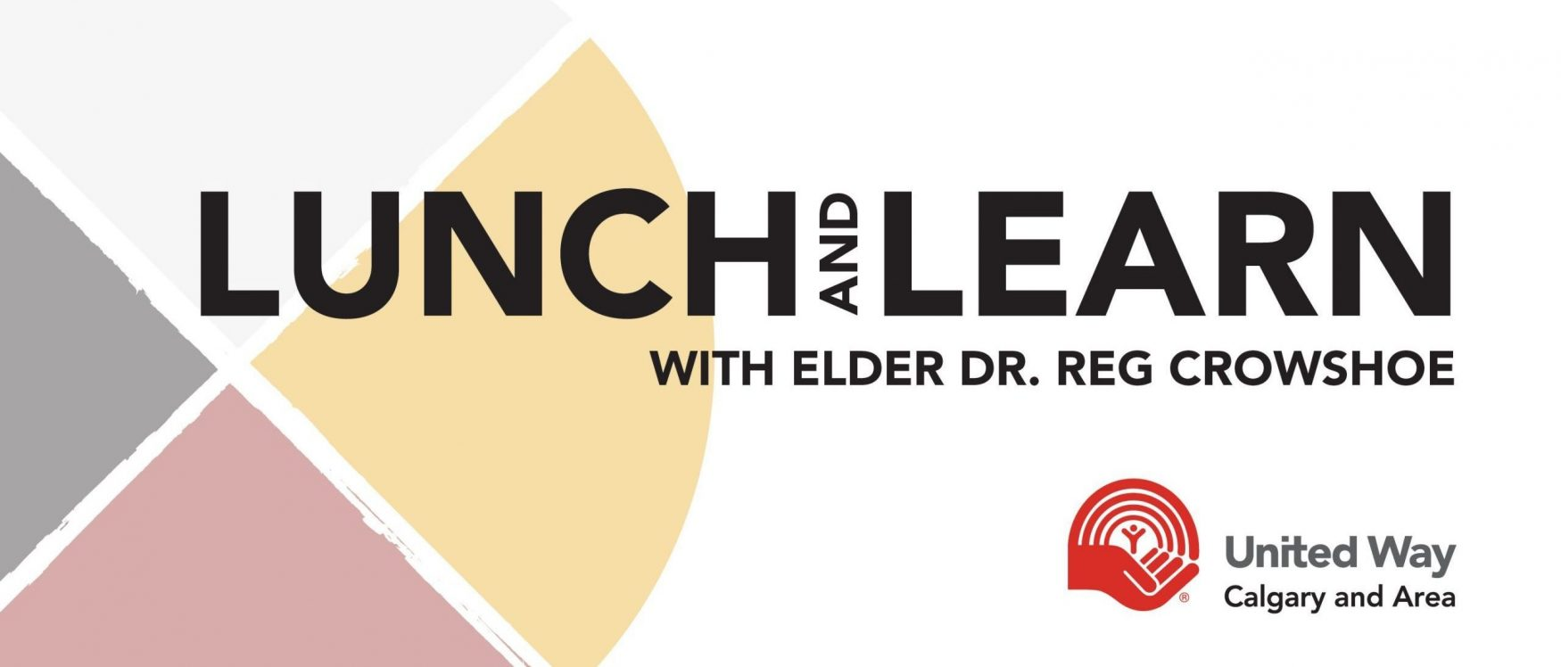 Lunch and Learn with Elder Dr. Reg Crowshoe
