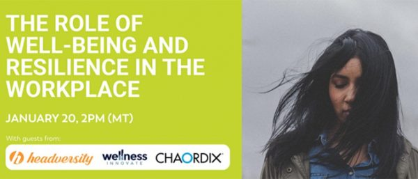 Virtual event: The role of well-being and resilience in the workplace