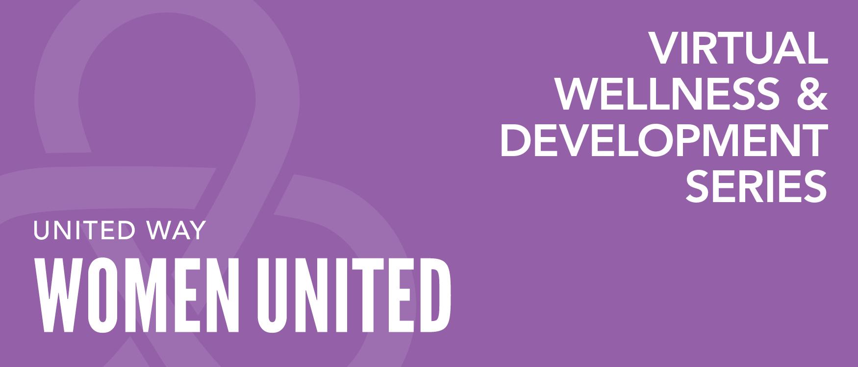 Women United virtual wellness and development series