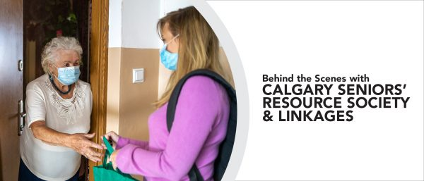 Behind the Scenes with Calgary Seniors' Resource Society and LINKages