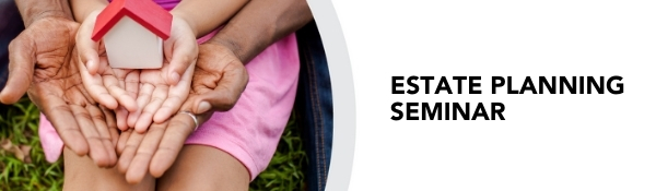 Estate Planning Seminar banner