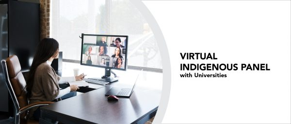 A woman at a desk attends a video conference. Text reads, Virtual Indigenous Panel with Universities